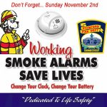 Time To Change Your Clock….  And Your Batteries In Your Smoke Detectors